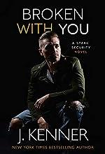 Broken With You (Stark Security Book 2)