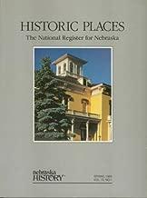 Historic Places: The National Register for Nebraska (Nebraska History, Spring 1989, Volume 70, Number 1)