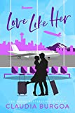 Love Like Her (Against All Odds Book 3)