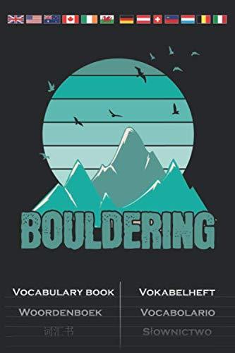 Bouldering Berge und Vögel Vokabelheft: Vokabelbuch mit 2 Spalten für Kletterfans und Fitnessbegeisterte