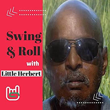 Swing and Roll