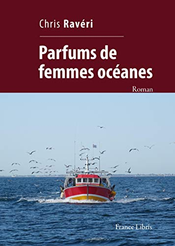 Parfums de femmes océanes (French Edition)