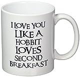 I love you Like A Hobbit Loves Second Breakfast 11 Ounces Coffee Mug Willcallyou
