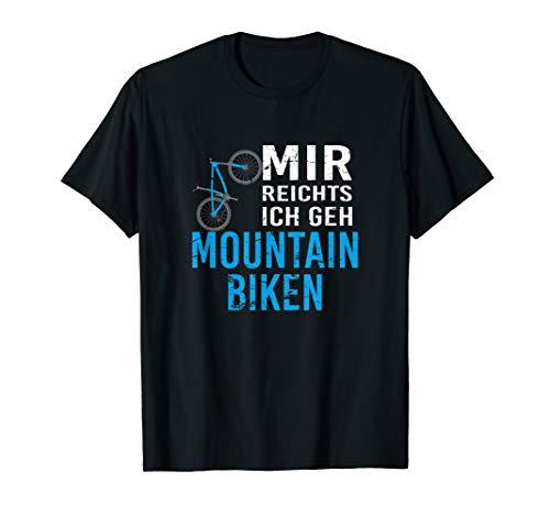 Cooles MTB TShirt Mountain Bike Shirt Mir Reichts Geschenk T-Shirt