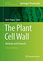 The Plant Cell Wall: Methods and Protocols (Methods in Molecular Biology, 2149)