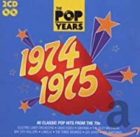 The Pop Years 1974-1975