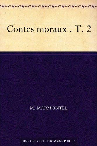 Couverture du livre Contes moraux . T. 2