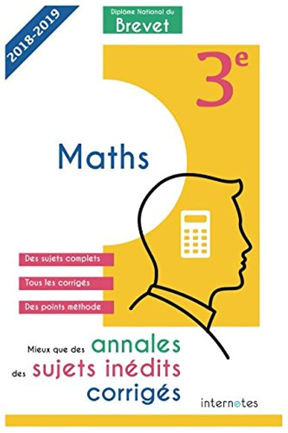 欲望検索オレンジMieux que des annales : des sujets inédits corrigés-  Dipl?me National du Brevet Maths - 3e: Troisième - épreuve de Mathématiques - DNB