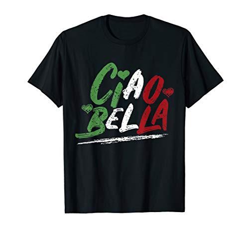 Ciao Bella Italien Flag Shirt, italienisches T-Shirt T-Shirt