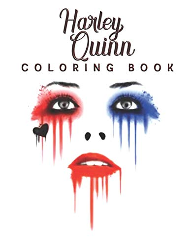 Harley Quinn Coloring Book: Harley Quinn Coloring Book for Adults, Activity Book, Great Starter Book with Fun, Easy, and Relaxing Coloring Pages - 50 Pages - 8.5'x 11'