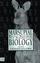 Marsupial Biology: Recent Research, New Perspectives