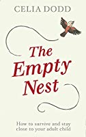 Empty Nest: How to Survive and Stay Close to Your Adult Child