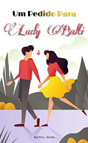 Um Pedido Para Lady Balti: Spin-Off (Todos Os Clichês de Lady Olivia)