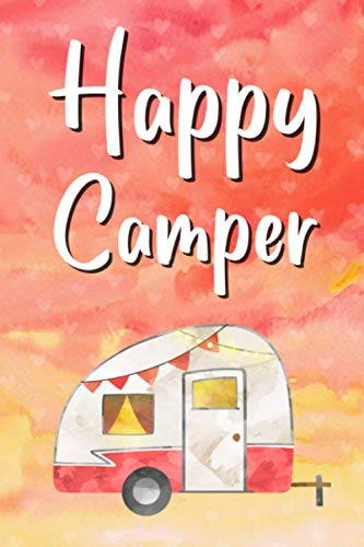 Happy Camper Glamping Notebook - Blank Lined Camping Notebook, RV...