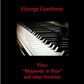 Rhapsody in Blue and Other Favorites