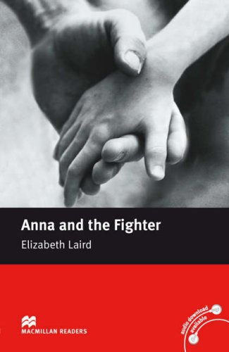 Macmillan Readers Anna and the Fighter Beginner Without CDの詳細を見る