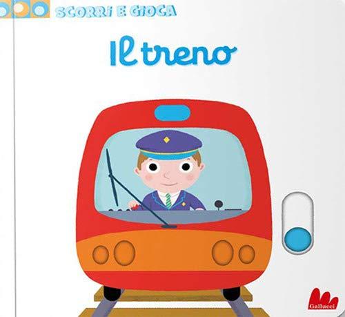 Il treno. Scorri e gioca. Ediz. a colori