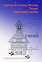 Teaching the Learning Outcomes Through Project-Based Learning