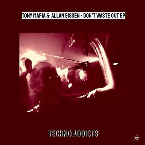 Tony Mafia & Allan Eissen