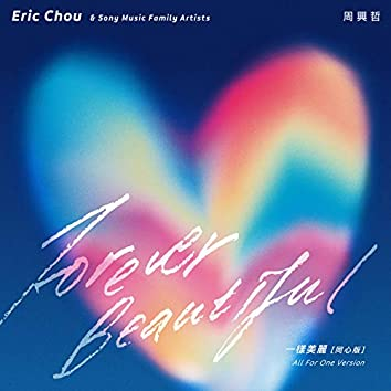 Forever Beautiful (All For One Version)