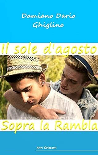 Il sole d'agosto sopra la Rambla (Italian Edition)