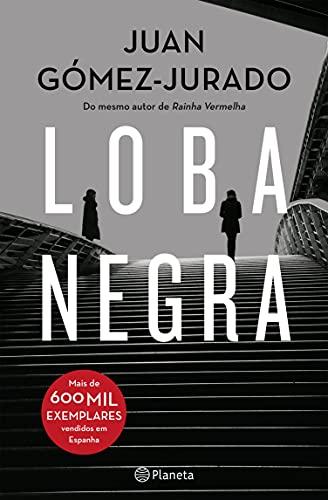 Loba Negra (PLANETA PORTUGAL) (Portuguese Edition)