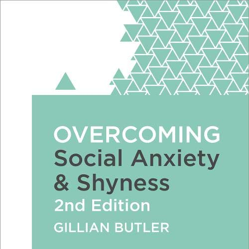 Overcoming Social Anxiety and Shyness cover art