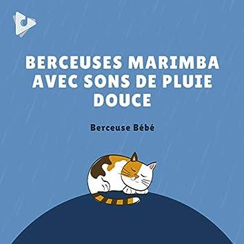 Berceuses Marimba avec Sons de Pluie Douce