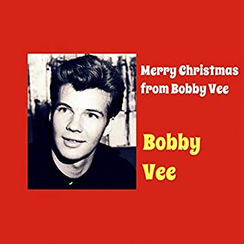 Merry Christmas from Bobby Vee (feat. The Johnny Mann Singers)
