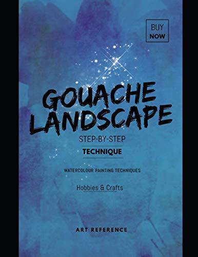 Gouache Landscape Step-by-step Technique