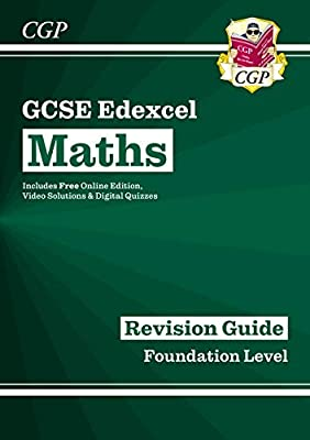 GCSE Maths Edexcel Revision Guide: Foundation - for the Grade 9-1 Course (with Online Edition) (CGP GCSE Maths 9-1 Revision) by Coordination Group Publications Ltd (CGP)