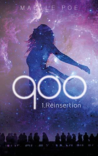 900 - tome 1 par [Maelle Poe]