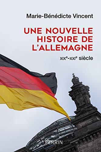 Une nouvelle histoire de l'Allemagne