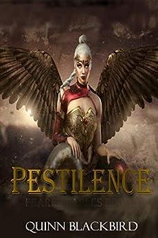 Pestilence: A Modern Retelling of the Four Horsemen (Feared Fables Book 3) by [Quinn Blackbird]