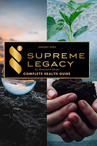 Supreme Legacy: A Complete Health Guide