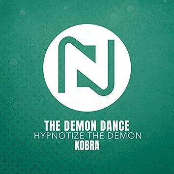 The Demon Dance (Hypnotize The Demon)