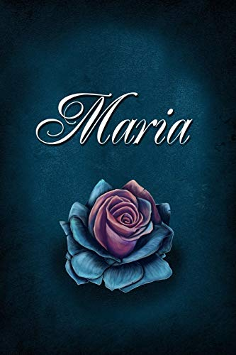 Maria: Personalized Name Journal, Lined Notebook with Beautiful Rose Illustration on Blue Cover