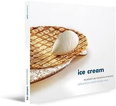 Ice Cream, Artisanal Ice Cream Recipe Book
