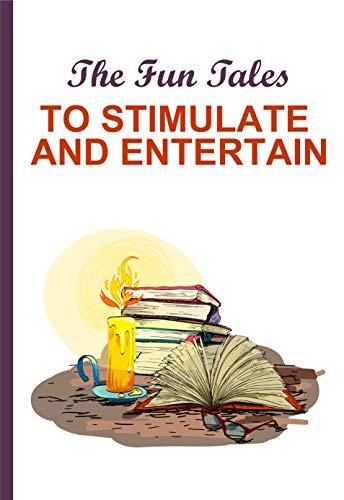 The Fun Tales To Stimulate And Entertain: Science Fiction Books Best Sellers (English Edition)