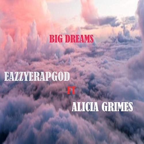Eazzyerapgod feat. Alicia Grimes