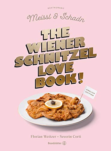 The Wiener Schnitzel Love Book! (English Edition)