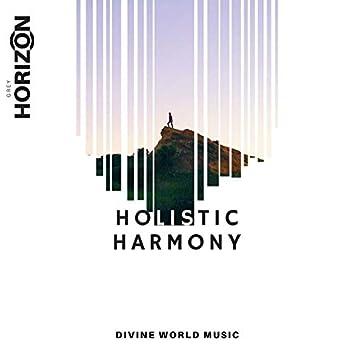 Holistic Harmony - Divine World Music