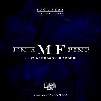 I'm a MF Pimp (feat. Snoop Dogg & Sin Dodie) - Single