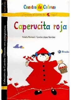 Caperucita roja & La abuelita de Caperucita roja / Little Red Riding Hood & Little Red Riding Hood's Grandmother (Cuentos De Colores / Color Stories) (Hardback)(Spanish) - Common
