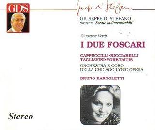 Verdi: I Due Foscari (22.1.1972, Chicago) with Bonus Tracks From