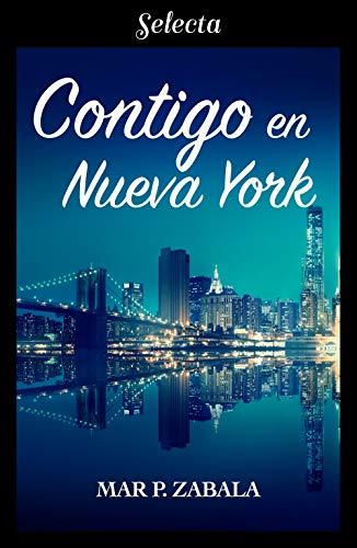 Contigo en Nueva York de [Mar P. Zabala]