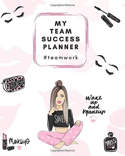 My Team Success Planner #teamwork: Team Leader 12-Month Planner - Team Member Records - Goal Setting (The Lash Lady, Band 3)