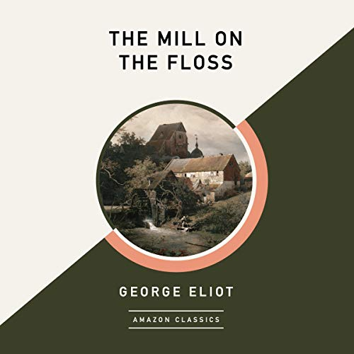 The Mill on the Floss (AmazonClassics Edition) cover art