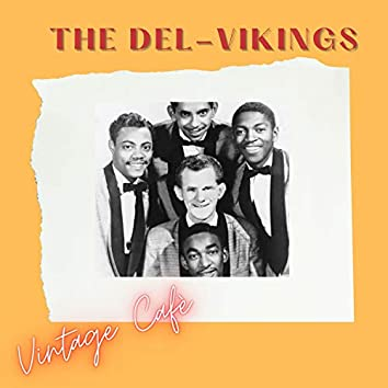The Del-Vikings - Vintage Cafè
