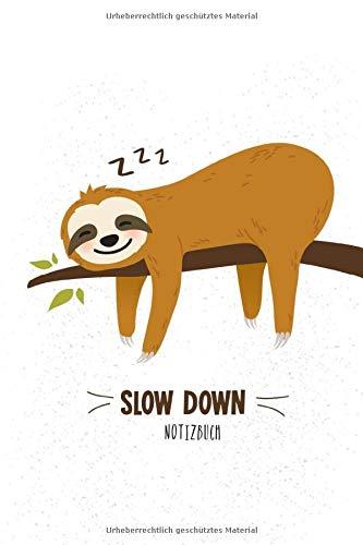 Notizbuch: Faultier Notizbuch A5 Punktraster |  Slow Down Cover | Notizheft | Tagebuch | Journal | Geschenk Faultier Sloth Fans | 120 Seiten